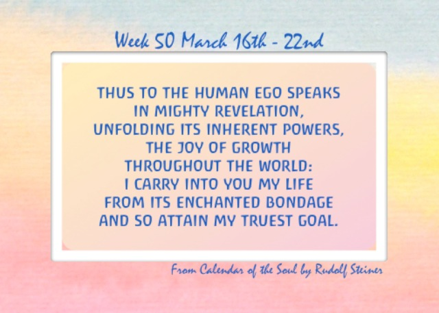 50. March 16-22 Calendar of the Soul