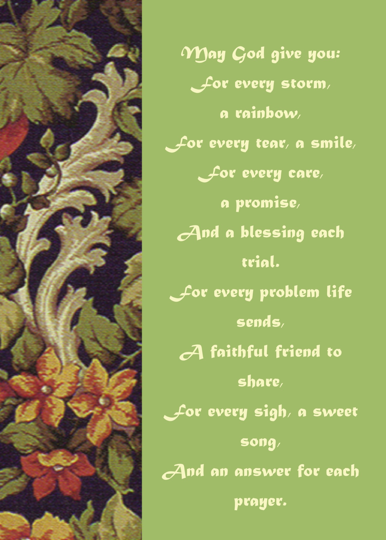 Irish Blessing May God Give You For Every Storm A Rainbow Well