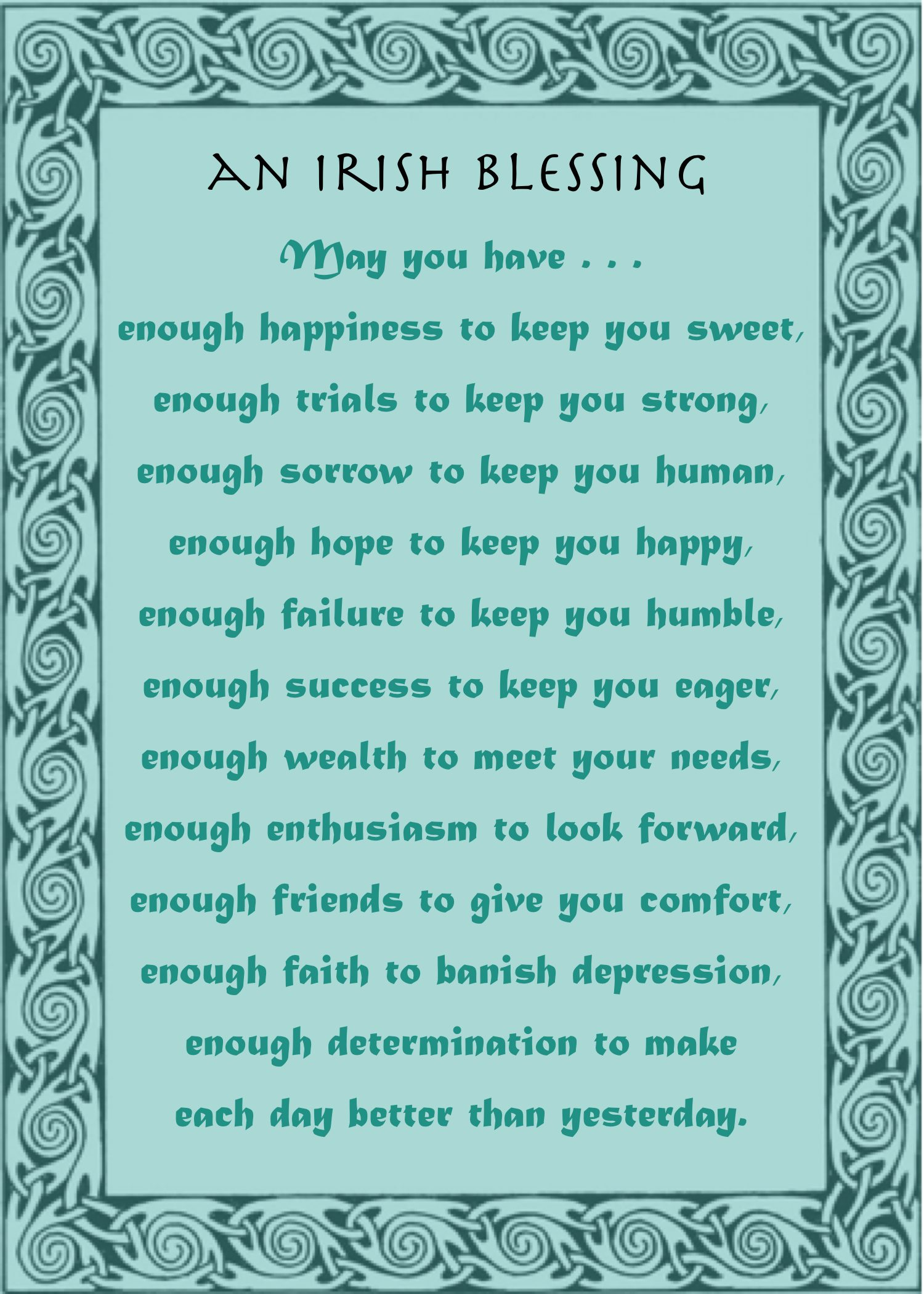 Irish Blessing May You Have Enough Happiness Well Wishers Group