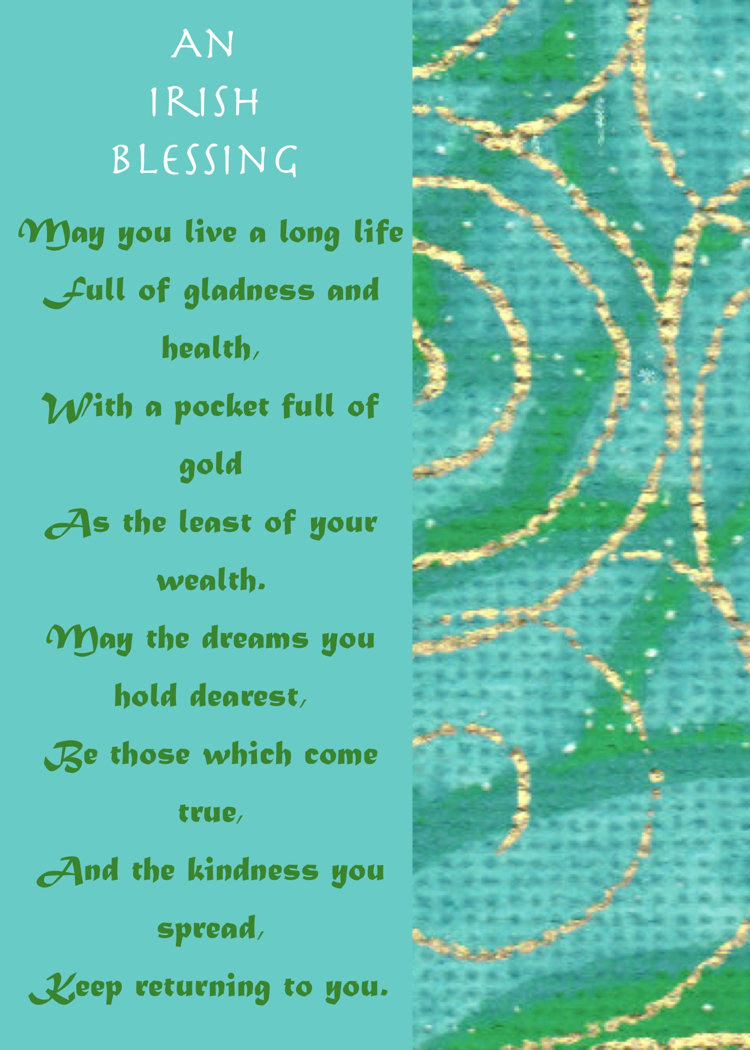 Irish Blessing May You Live A Long Life Well Wishers Group