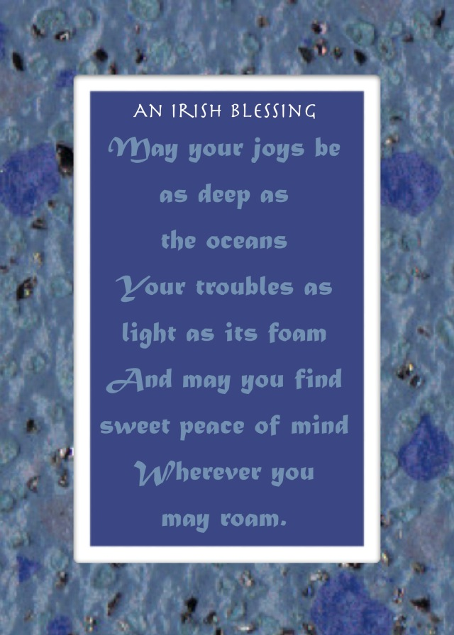 May your joys be as deep as the ocean